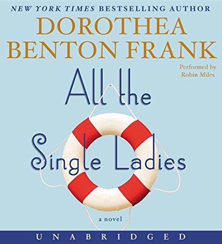 9780062395320: All the Single Ladies CD: A Novel