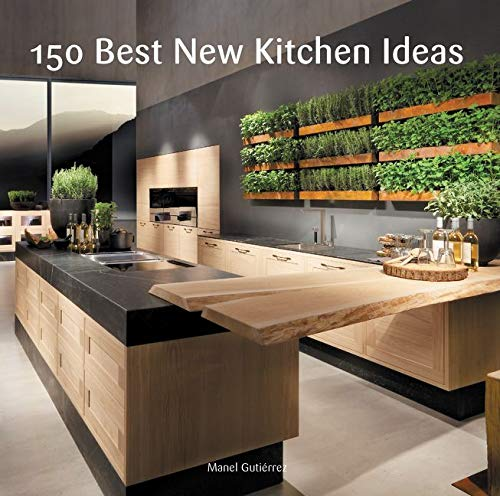 9780062396129: 150 Best New Kitchen Ideas