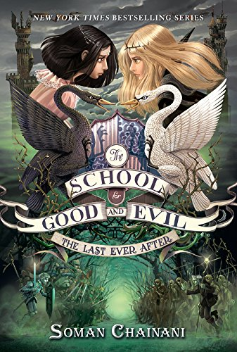 9780062396259: The School for Good and Evil #3: The Last Ever After
