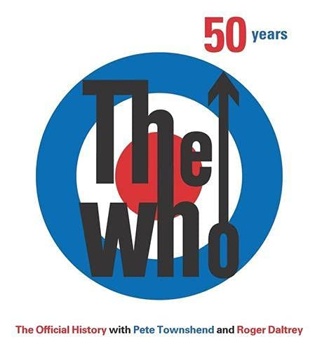 9780062396365: The Who: 50 Years: The Official History