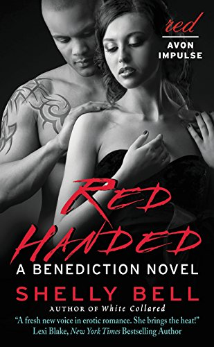 9780062396471: Red Handed: A Benediction Novel