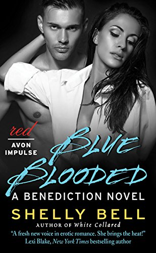 9780062396495: Blue Blooded: A Benediction Novel