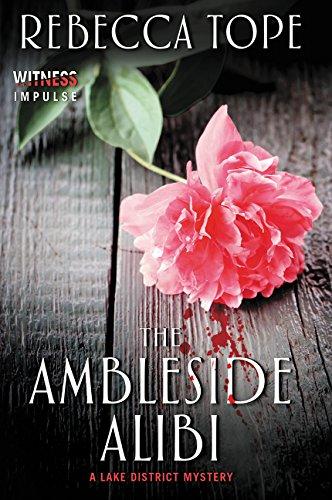 9780062397270: The Ambleside Alibi: A Lake District Mystery (Lake District Mysteries)