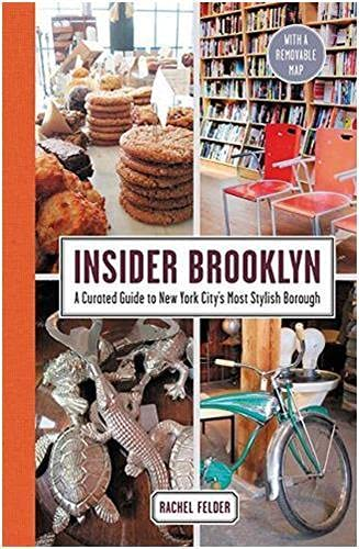 9780062397430: Insider Brooklyn: A Curated Guide to New York City's Most Stylish Borough
