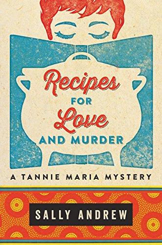 9780062397669: Recipes for Love and Murder: A Tannie Maria Mystery