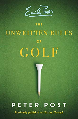 9780062398468: The Unwritten Rules of Golf