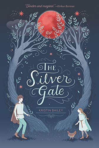 The Silver Gate: Bailey, Kristin