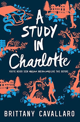 9780062398901: A Study in Charlotte (Charlotte Holmes Novel)