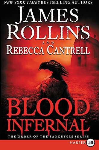 9780062398925: Blood Infernal: The Order of the Sanguines Series