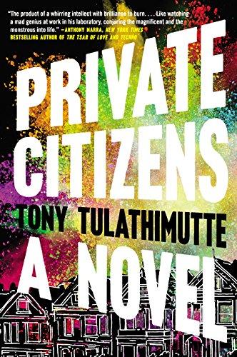 9780062399106: Private Citizens: A Novel
