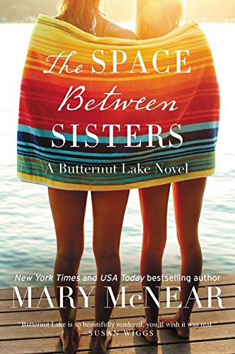 9780062399359: The Space Between Sisters: A Butternut Lake Novel