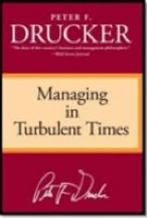 9780062399885: Managing In Turbulent Times