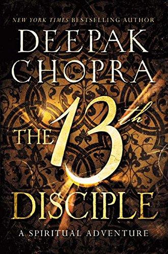 9780062400116: The 13th Disciple A Spiritual Adventure