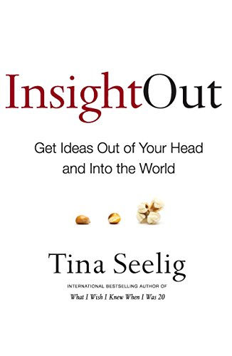 9780062400185: Insight Out - Get Ideas Out of Your Head and Into the World