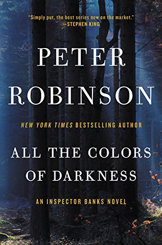 9780062400253: All the Colors of Darkness: An Inspector Banks Novel (Inspector Banks Novels)