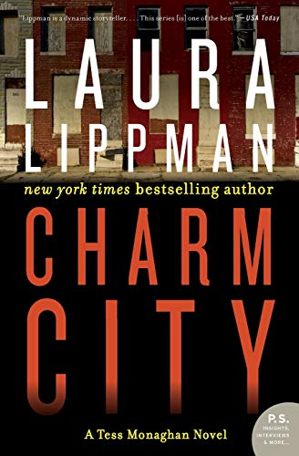 9780062400611: Charm City: A Tess Monaghan Novel