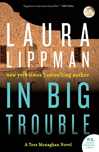 9780062400642: In Big Trouble: A Tess Monaghan Novel