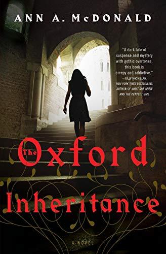 9780062400888: The Oxford Inheritance: A Novel