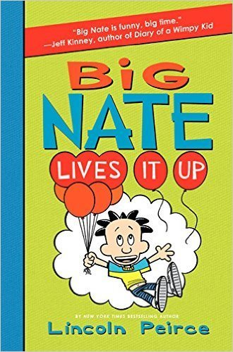 9780062401113: Big Nate Lives it Up