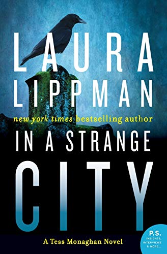 9780062403261: In a Strange City: A Tess Monaghan Novel