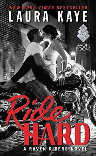 9780062403339: Ride Hard: A Raven Riders Novel