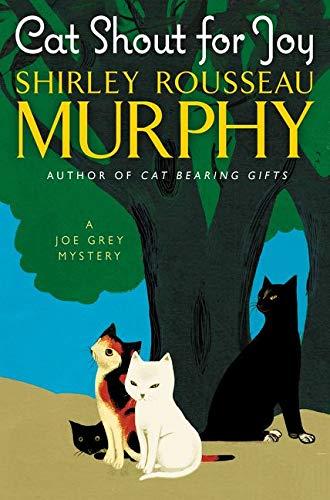9780062403490: Cat Shout for Joy: A Joe Grey Mystery