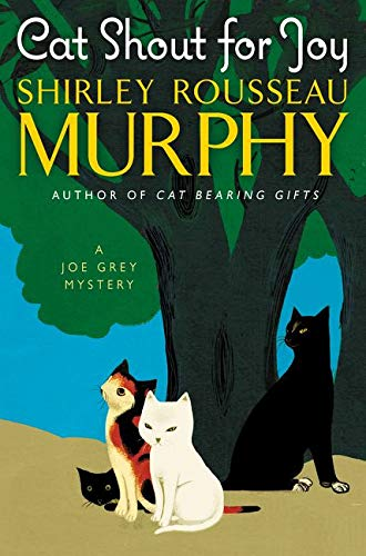 9780062403490: Cat Shout for Joy: A Joe Grey Mystery (Joe Grey Mystery Series)