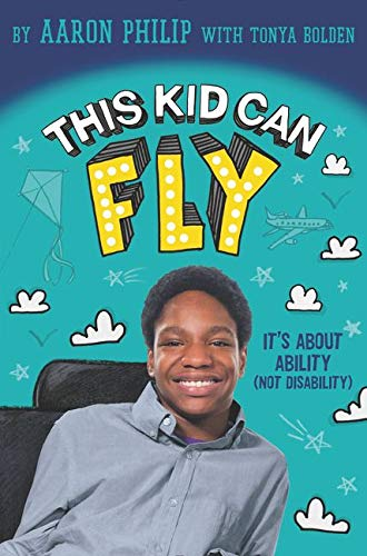 9780062403544: This Kid Can Fly: It's About Ability (NOT Disability)