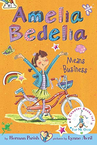 9780062403674: Amelia Bedelia Bind-up: Books 1 and 2: Amelia Bedelia Means Business; Amelia Bedelia Unleashed