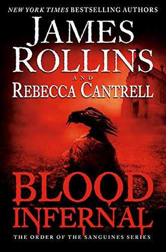 9780062403698: Blood Infernal: The Order of the Sanguines Series