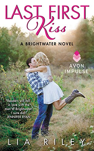 9780062403766: Last First Kiss: A Brightwater Novel