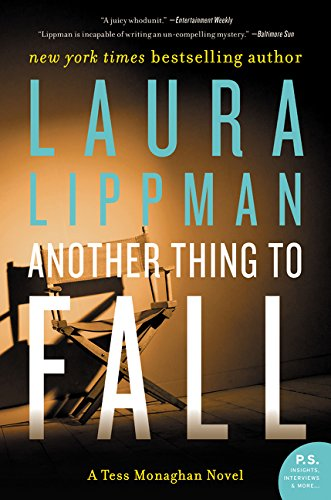 9780062403889: Another Thing to Fall: A Tess Monaghan Novel (Tess Monaghan Mysteries (Paperback))