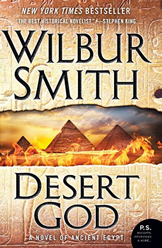 Desert God: A Novel of Ancient Egypt: Smith, Wilbur