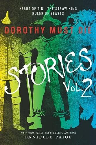 9780062403971: Dorothy Must Die Stories Volume 2 (Dorothy Must Die Novella)