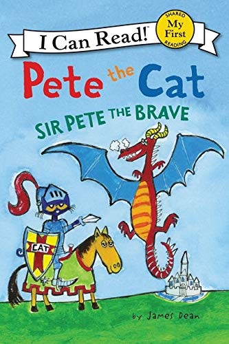 9780062404220: Pete the Cat: Sir Pete the Brave (My First I Can Read)