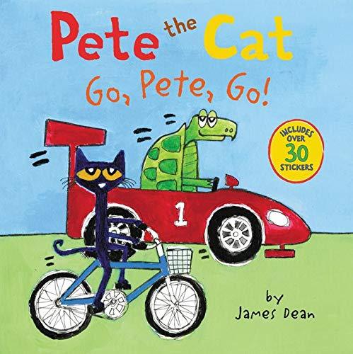 9780062404398: Pete the Cat: Go, Pete, Go!