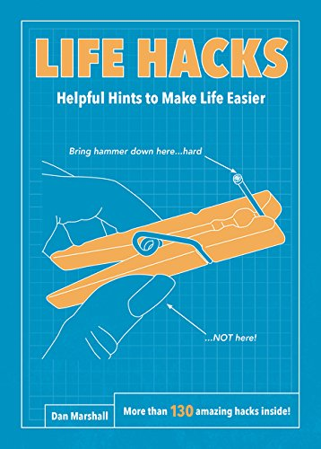 9780062405326: Life Hacks: Helpful Hints to Make Life Easier
