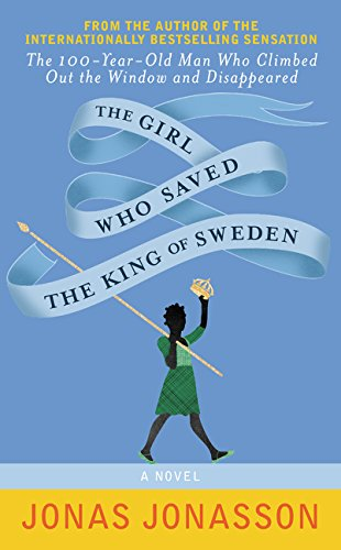 9780062405418: The Girl Who Saved the King of Sweden
