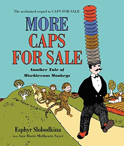 9780062405609: More Caps for Sale: Another Tale of Mischievous Monkeys Board Book