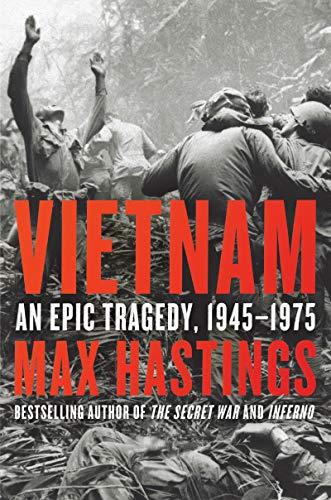 9780062405661: Vietnam: An Epic Tragedy, 1945-1975