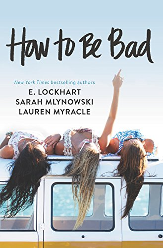 9780062405685: How to Be Bad