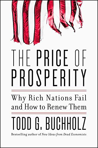 9780062405708: The Price of Prosperity: Why Rich Nations Fail and How to Renew Them