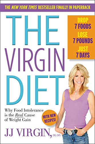 9780062406798: The Virgin Diet: Drop 7 Foods, Lose 7 Pounds, Just 7 Days
