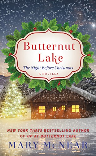 9780062406811: Butternut Lake: The Night Before Christmas: A Novella