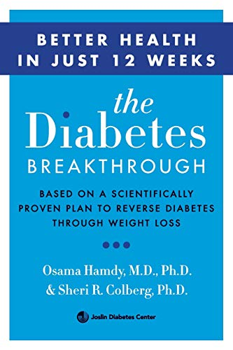 9780062407191: The Diabetes Breakthrough: Based on a Scientifically Proven Plan to Reverse Diabetes through Weight Loss