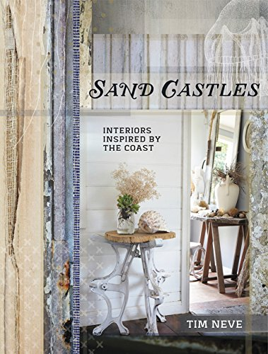 9780062407221: Sand Castles: Interiors Inspired by the Coast