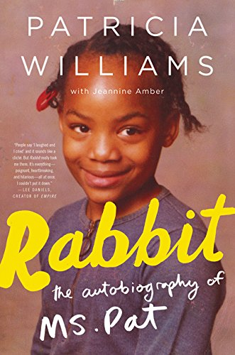 9780062407306: Rabbit: The Autobiography of Ms. Pat