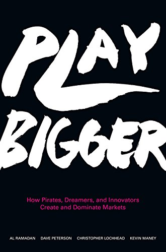 9780062407610: Play Bigger: How Pirates, Dreamers, and Innovators Create and Dominate Markets