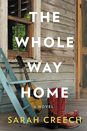 9780062409294: The Whole Way Home: A Novel