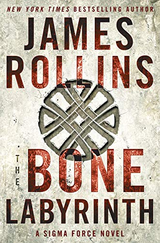 9780062409508: The Bone Labyrinth: A Sigma Force Novel